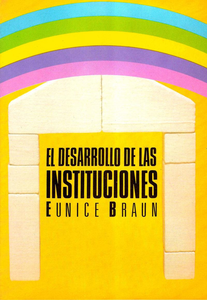 El desarrollo de las instituciones