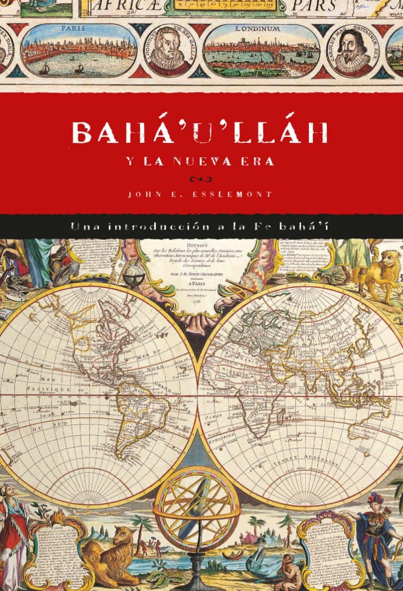 Bahá'u'lláh y nueva era