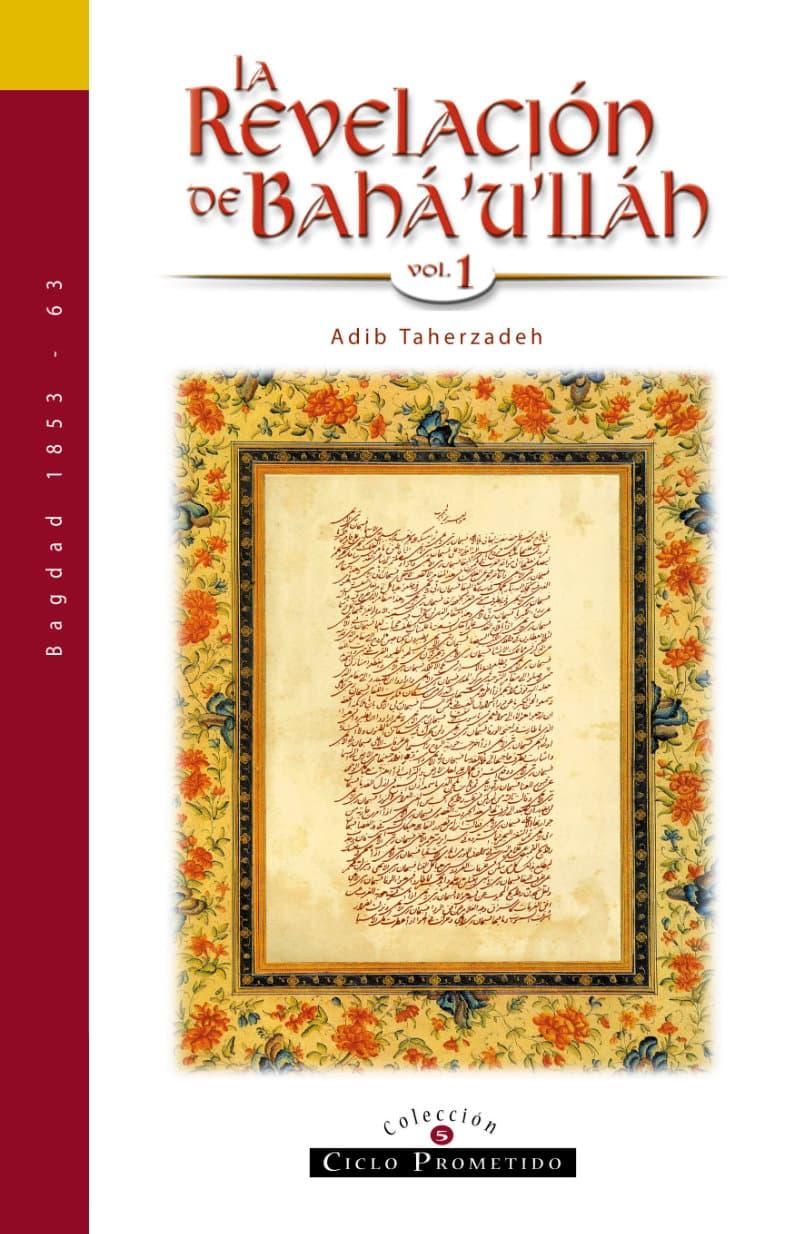 La Revelación de Bahá'u'lláh I