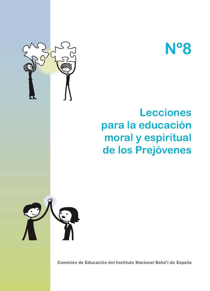 Lecciones para la educación espiritual y moral de los niños nº8